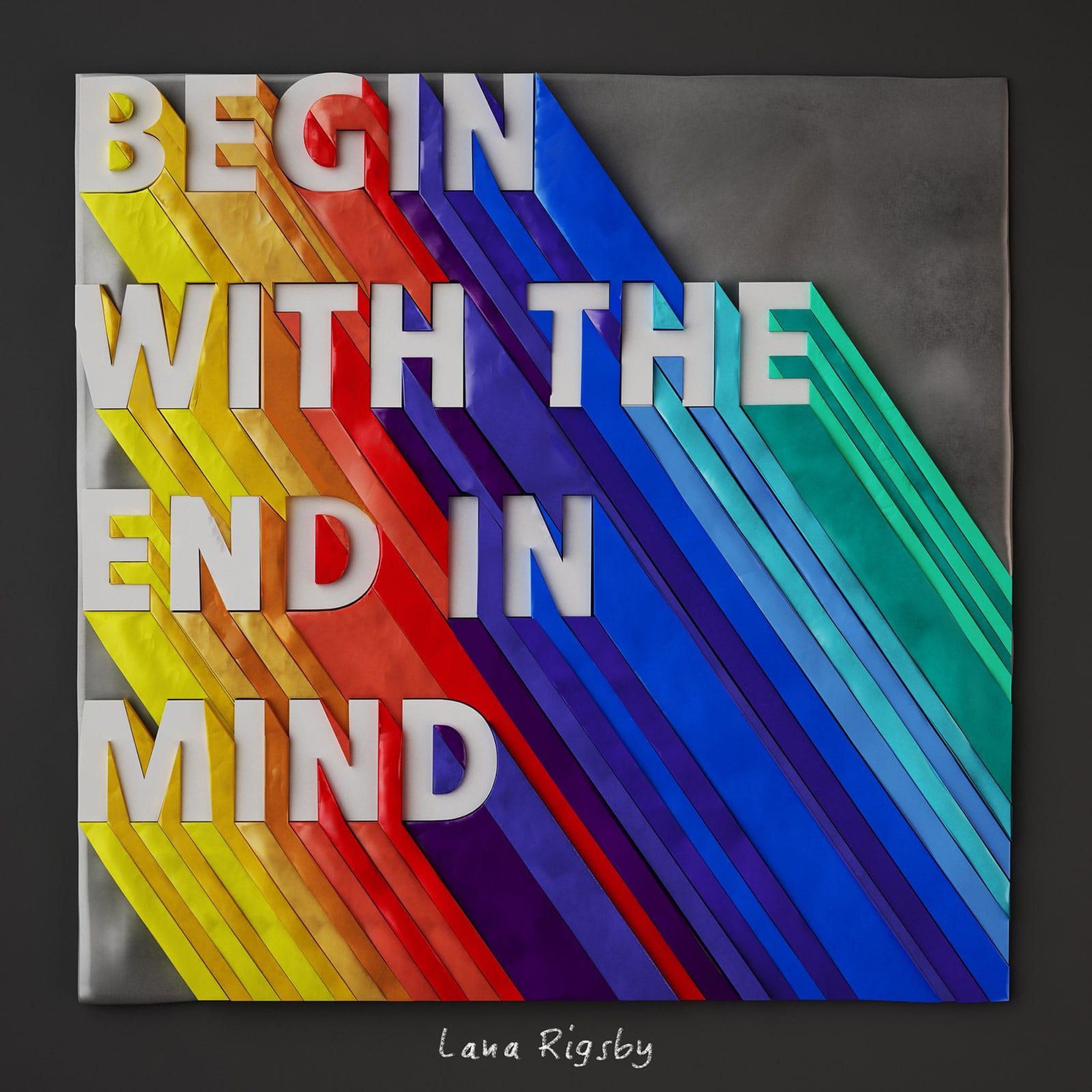 Begin with the end in mind sm